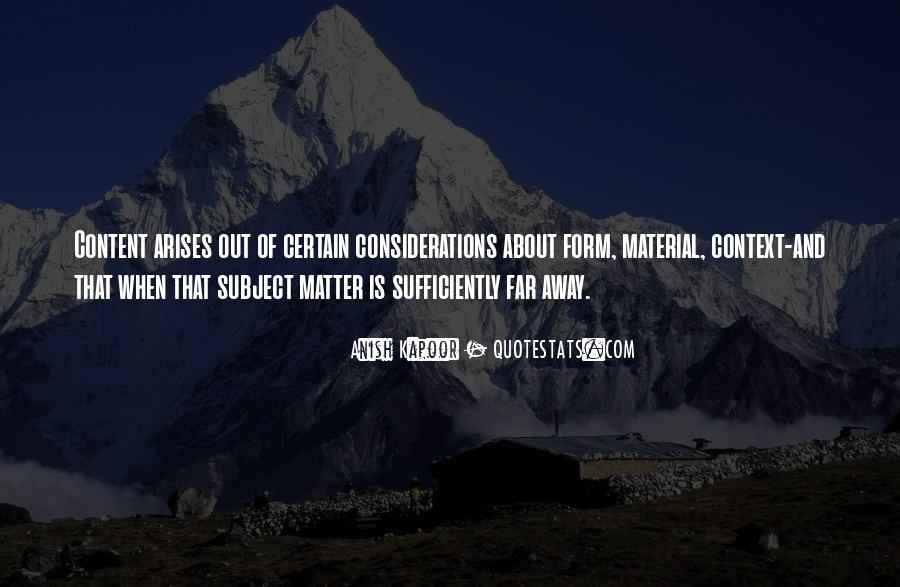 Anish Kapoor Quotes #728567