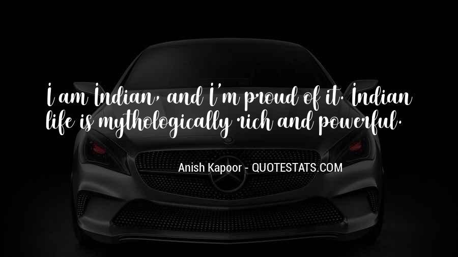 Anish Kapoor Quotes #731741