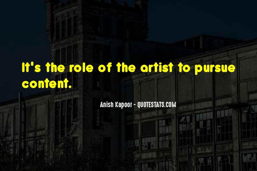 Anish Kapoor Quotes #810440
