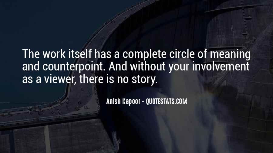 Anish Kapoor Quotes #859657