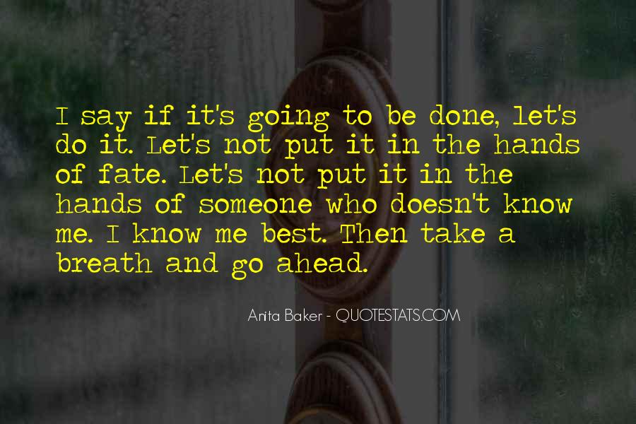 Anita Baker Quotes #1041108