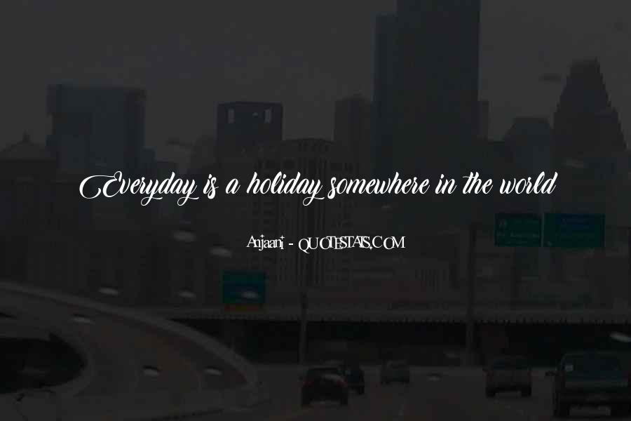 Anjaani Quotes #1681704