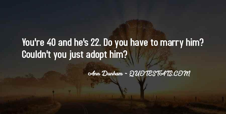 Ann Dunham Quotes #218303