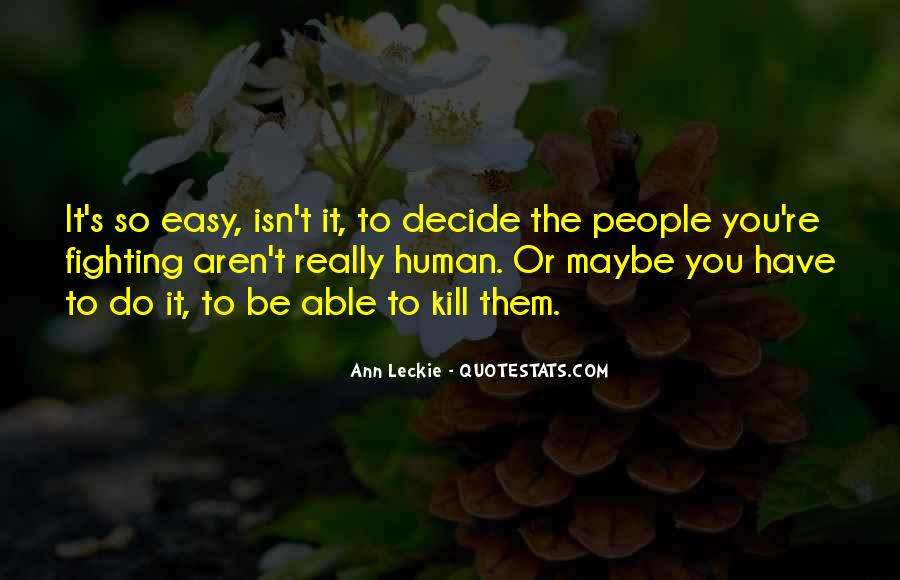 Ann Leckie Quotes #1183211