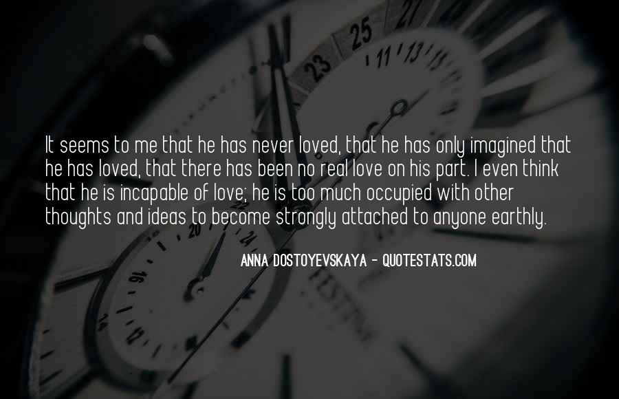Anna Dostoyevskaya Quotes #1718946