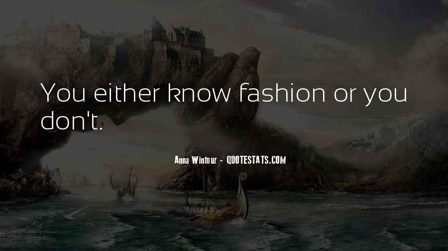 Anna Wintour Quotes #1115298