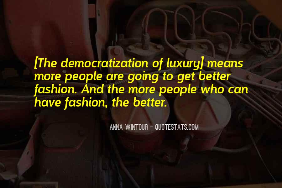 Anna Wintour Quotes #1370715