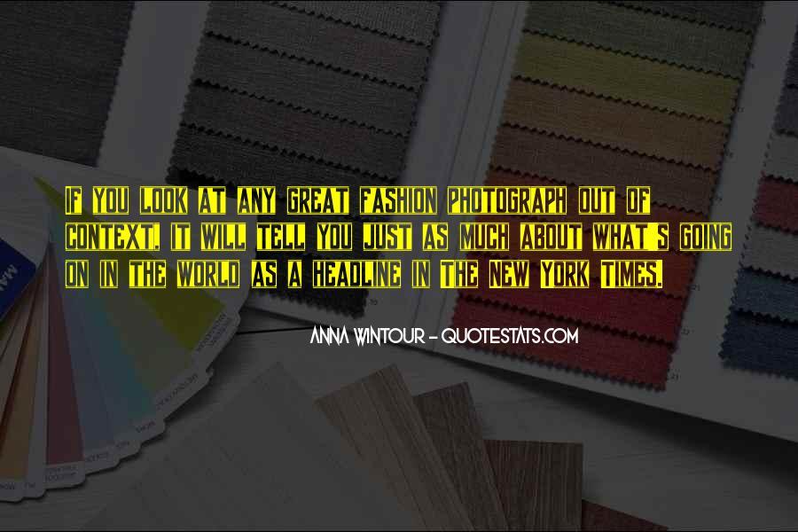 Anna Wintour Quotes #1724927