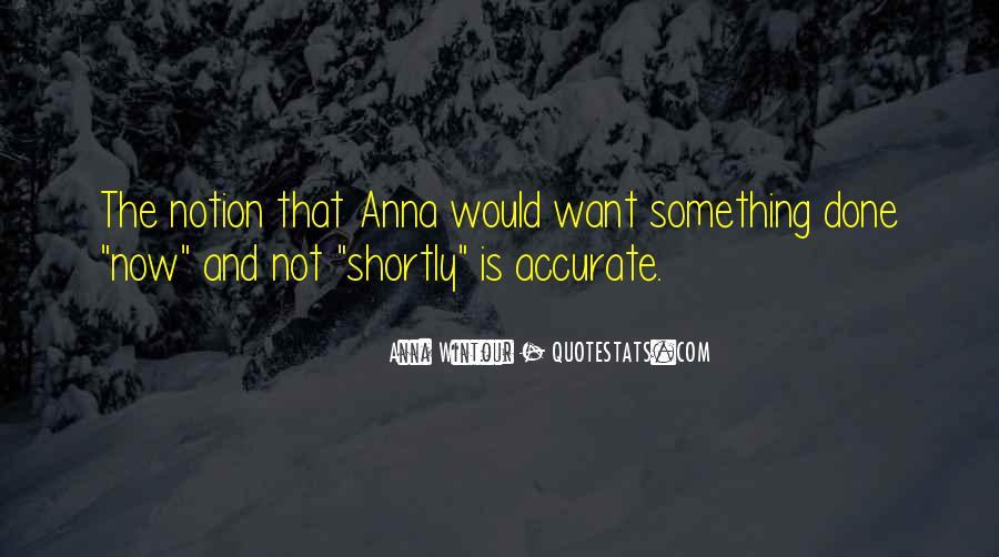 Anna Wintour Quotes #1874333