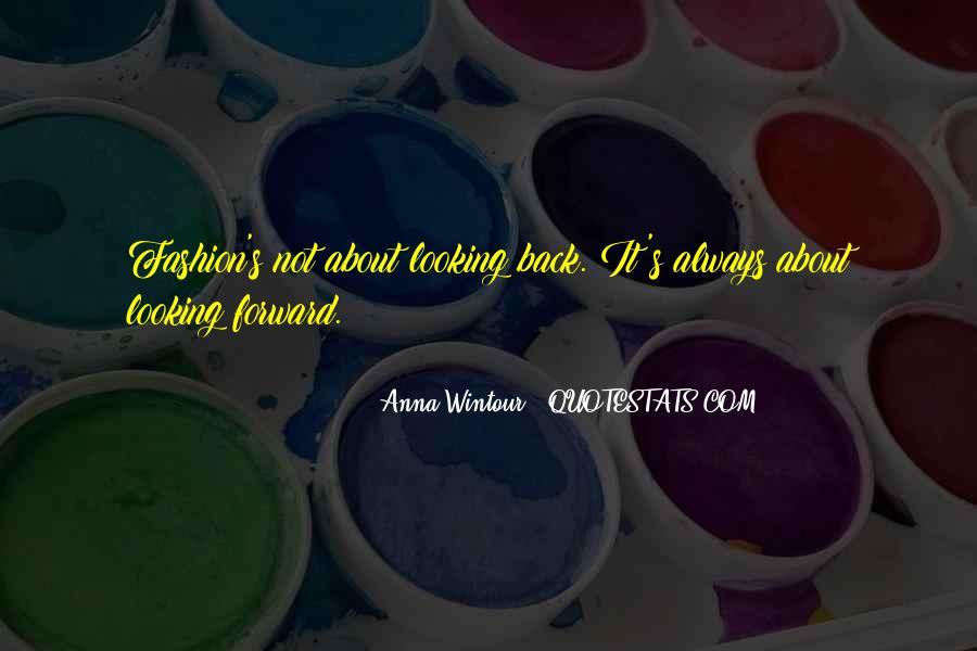 Anna Wintour Quotes #313417