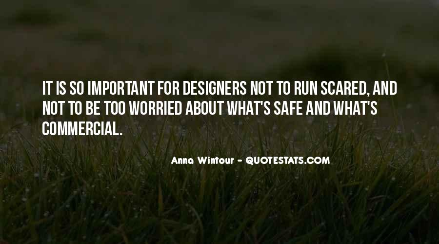 Anna Wintour Quotes #790406