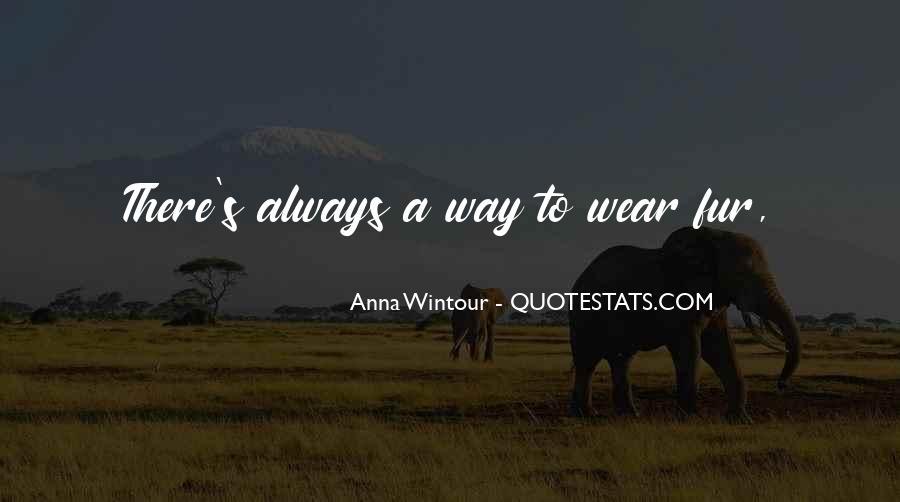 Anna Wintour Quotes #905426