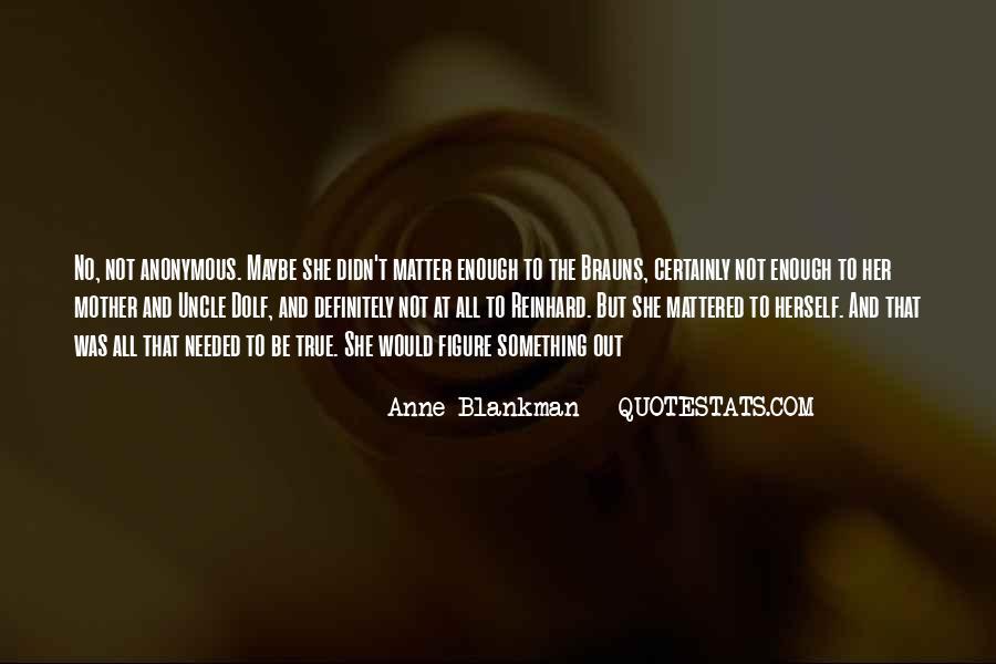 Anne Blankman Quotes #1191738