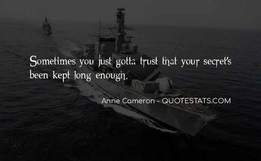 Anne Cameron Quotes #1506408