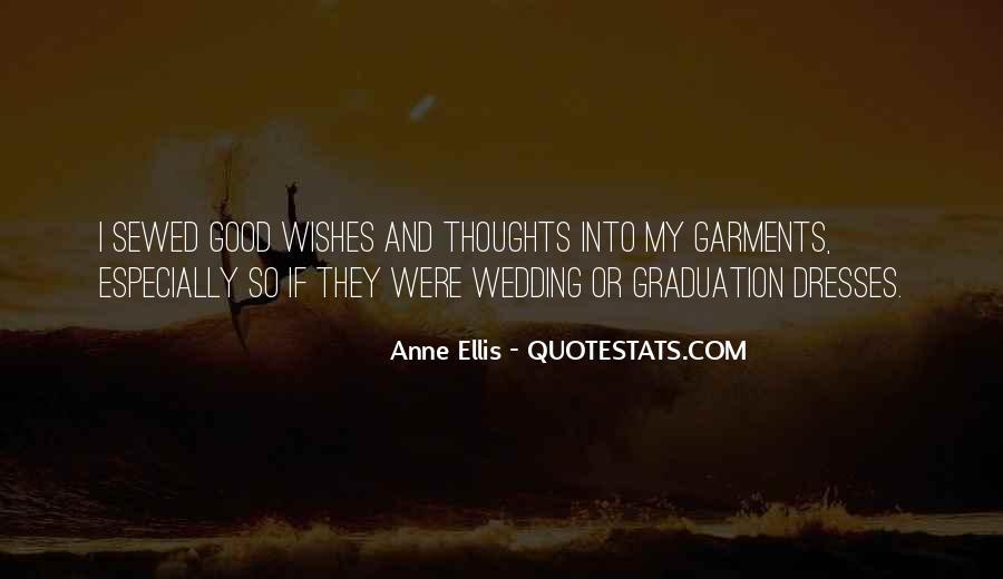Anne Ellis Quotes #1096162