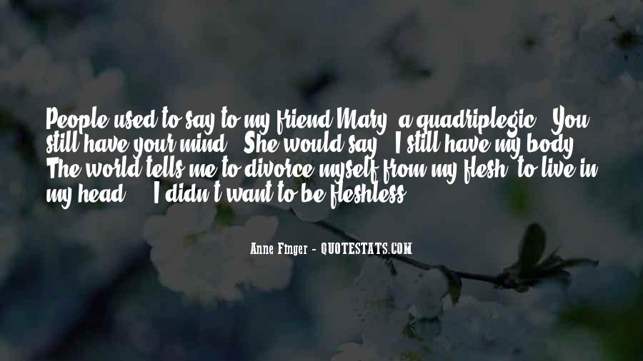 Anne Finger Quotes #514145