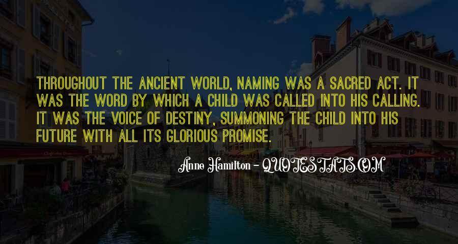 Anne Hamilton Quotes #550008