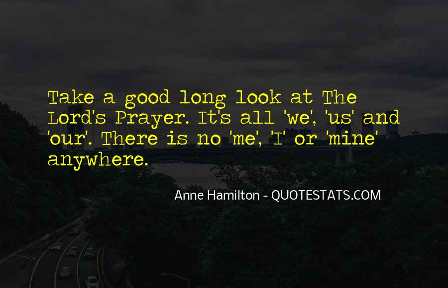 Anne Hamilton Quotes #723338
