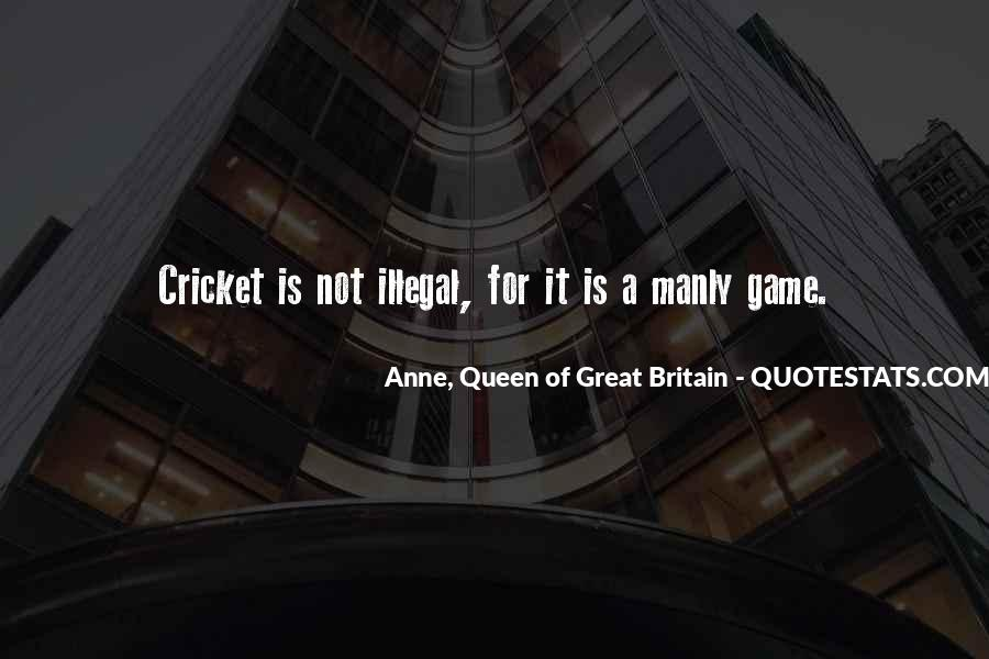 Anne, Queen Of Great Britain Quotes #364500