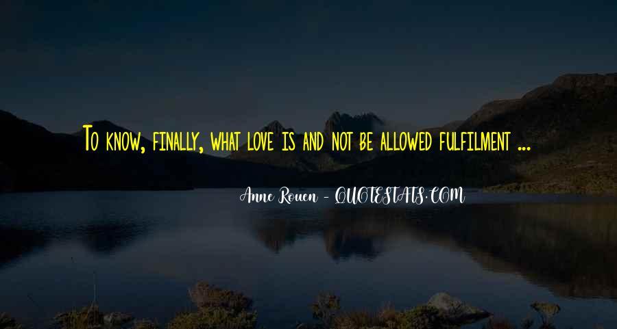 Anne Rouen Quotes #1331148