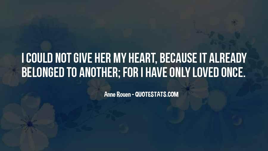 Anne Rouen Quotes #290613
