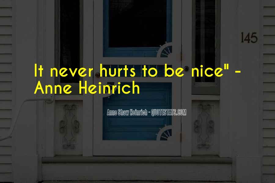 Anne Shaw Heinrich Quotes #1397701