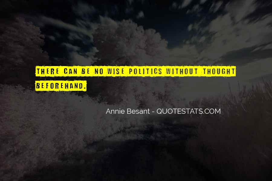 Annie Besant Quotes #1416331