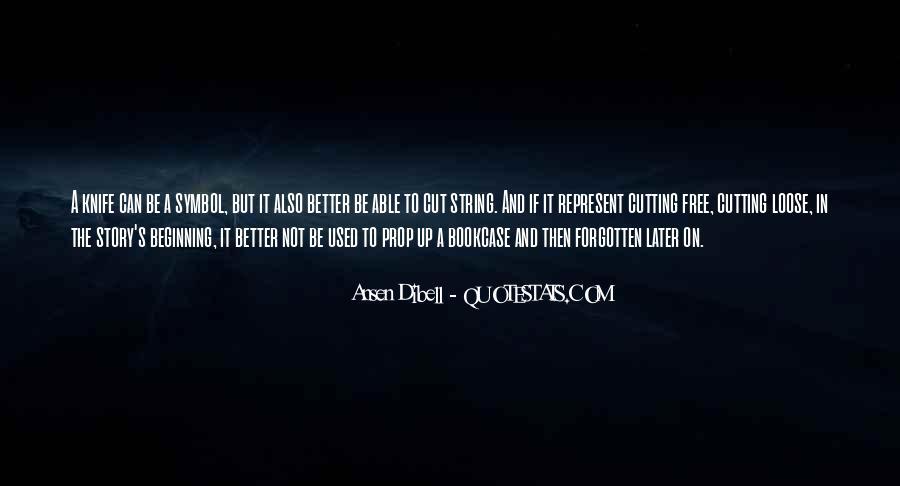 Ansen Dibell Quotes #390559