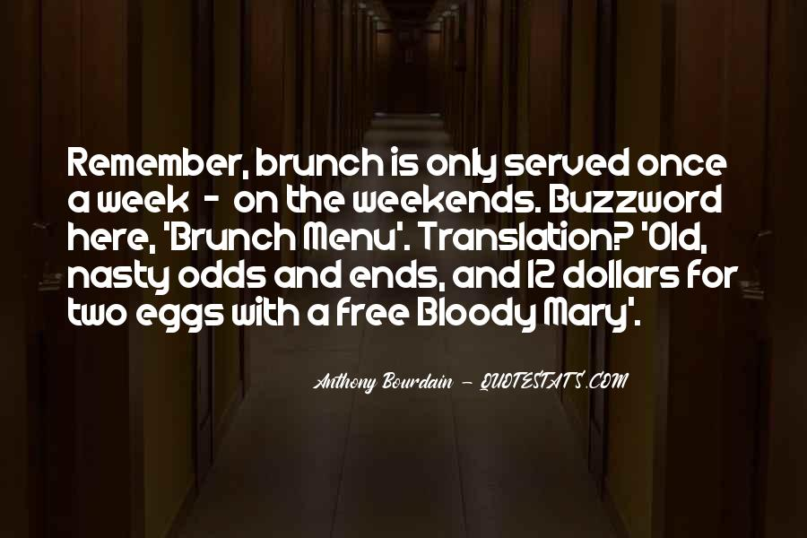 Anthony Bourdain Quotes #1034106