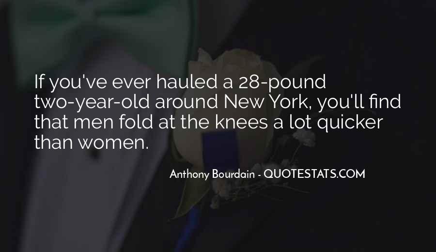 Anthony Bourdain Quotes #1087476