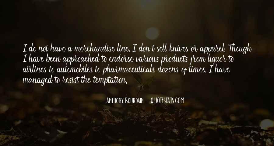 Anthony Bourdain Quotes #1252146