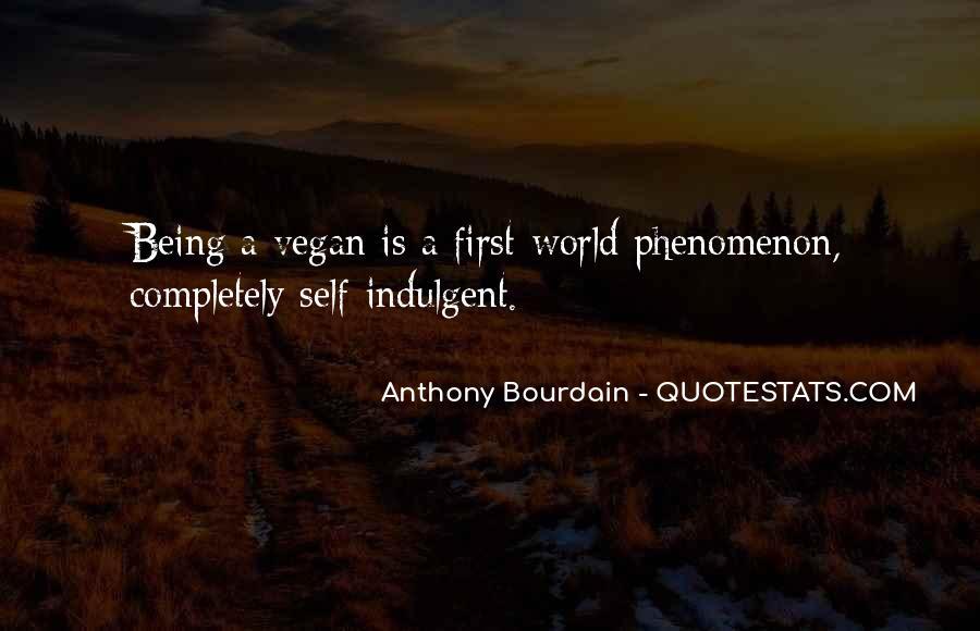 Anthony Bourdain Quotes #1357290
