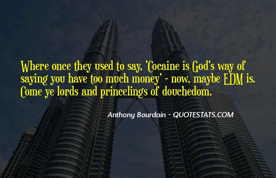 Anthony Bourdain Quotes #1364325