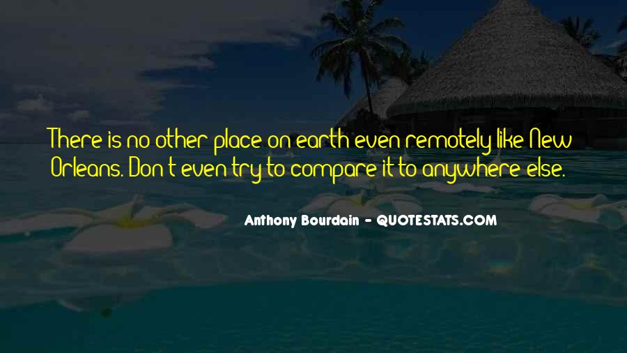 Anthony Bourdain Quotes #1433589
