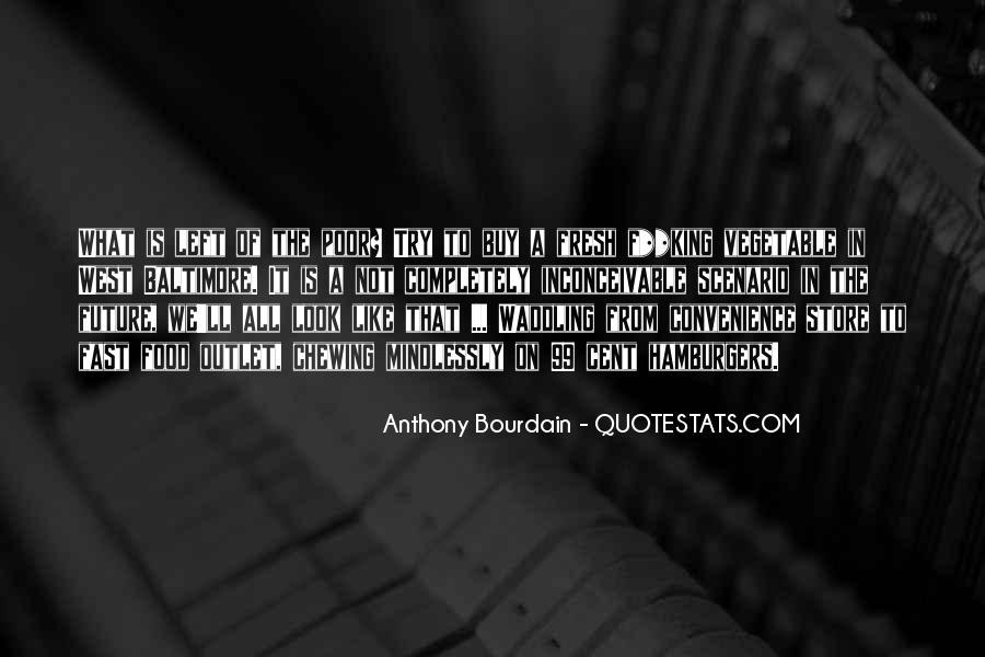 Anthony Bourdain Quotes #1682844