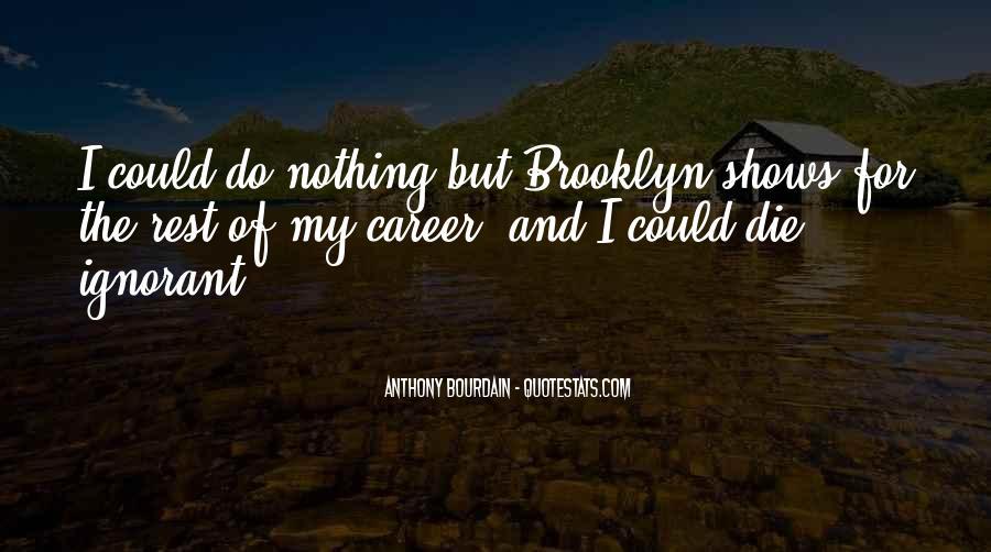 Anthony Bourdain Quotes #1730840