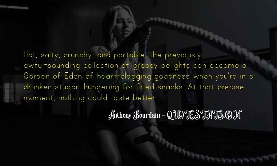 Anthony Bourdain Quotes #1822885