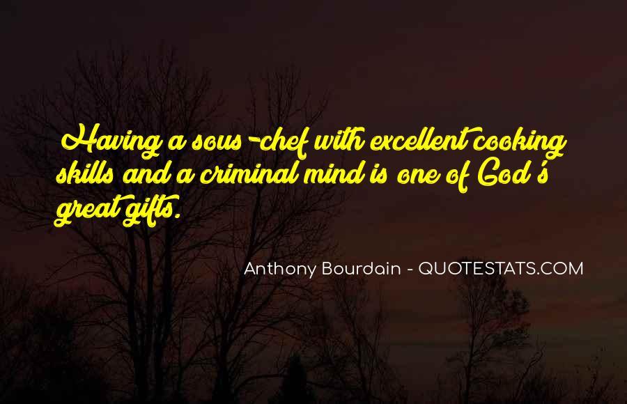 Anthony Bourdain Quotes #1841537