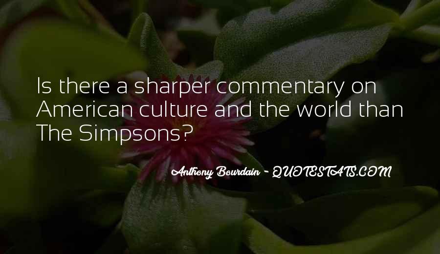 Anthony Bourdain Quotes #235084
