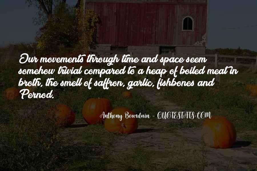 Anthony Bourdain Quotes #433488