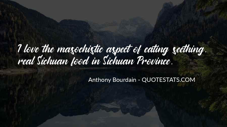 Anthony Bourdain Quotes #511640