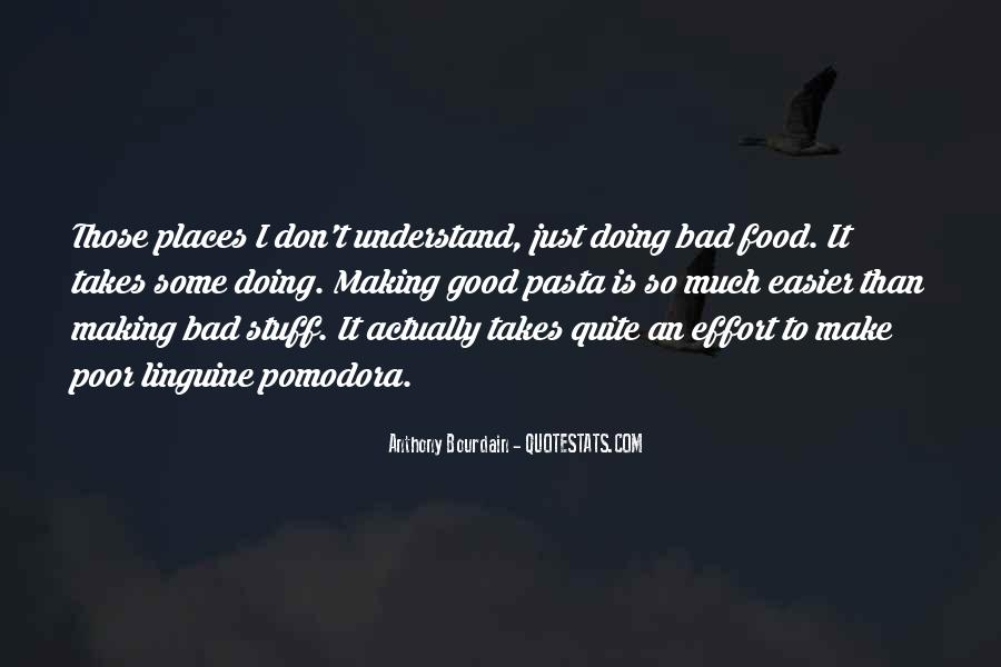 Anthony Bourdain Quotes #818766