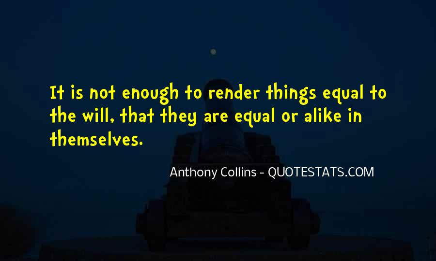 Anthony Collins Quotes #1791299