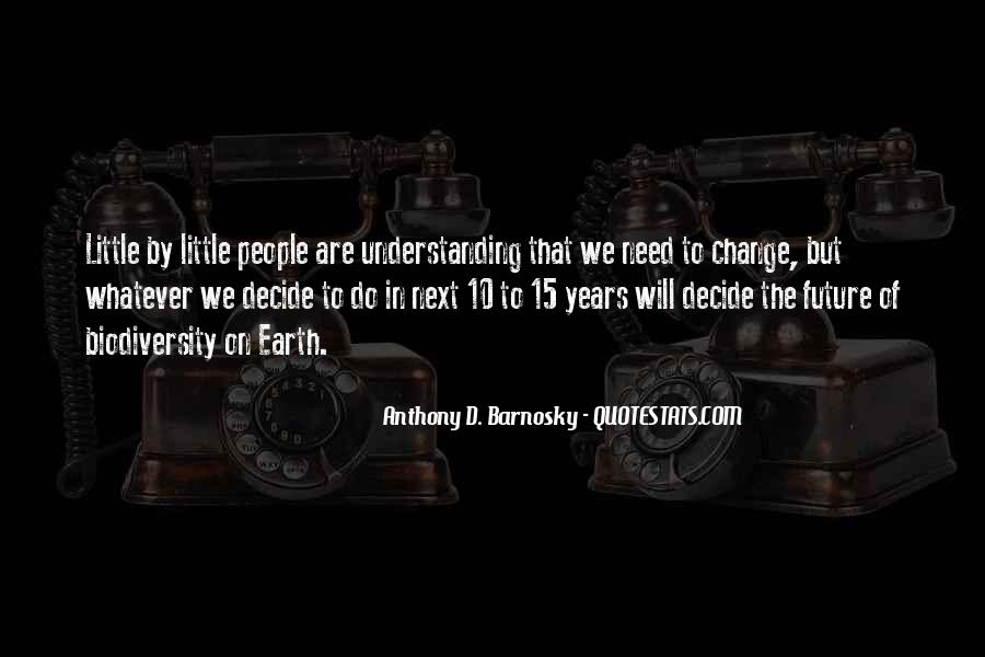 Anthony D. Barnosky Quotes #338166