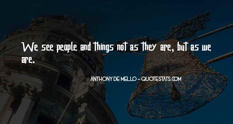 Anthony De Mello Quotes #1091916