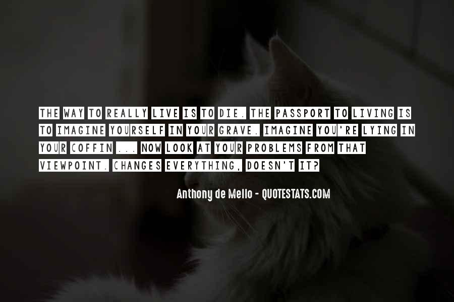 Anthony De Mello Quotes #1140838