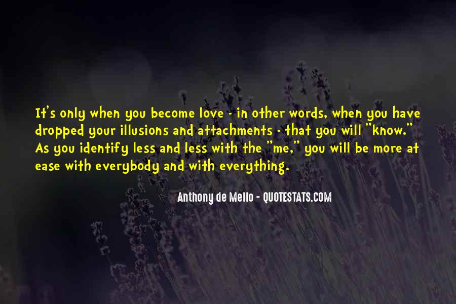 Anthony De Mello Quotes #1190829