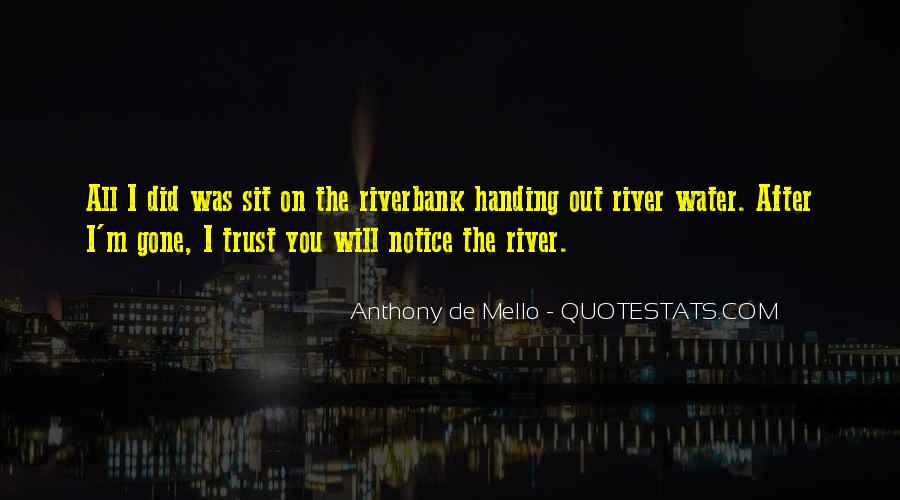 Anthony De Mello Quotes #1372333