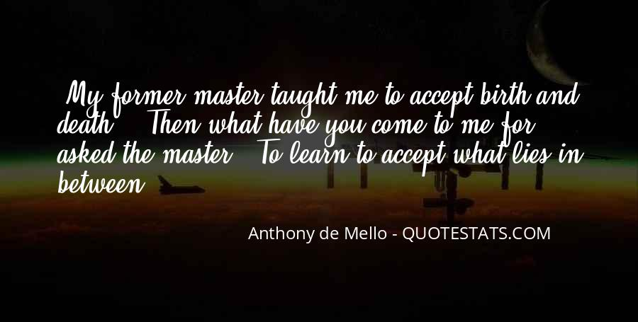 Anthony De Mello Quotes #1401076