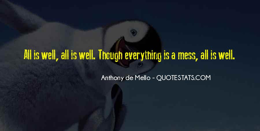 Anthony De Mello Quotes #1417979